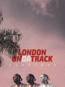 Encore ADE Beats Special: London On Da Track