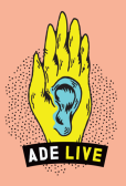 ADE Live: Diron Animal, The Mauskovic Dance Band, XOA, e.a.