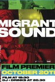 Film Premiere: Migrant Sound