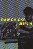 Raw Chicks: Berlin (2017)